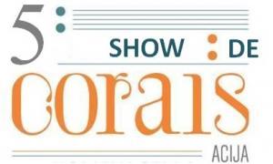 5º Show de Corais ACIJA.