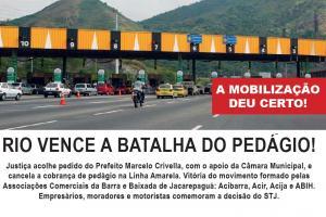 Vitória do movimento formado pelas Associações Comerciais da Barra e Jacarepaguá.